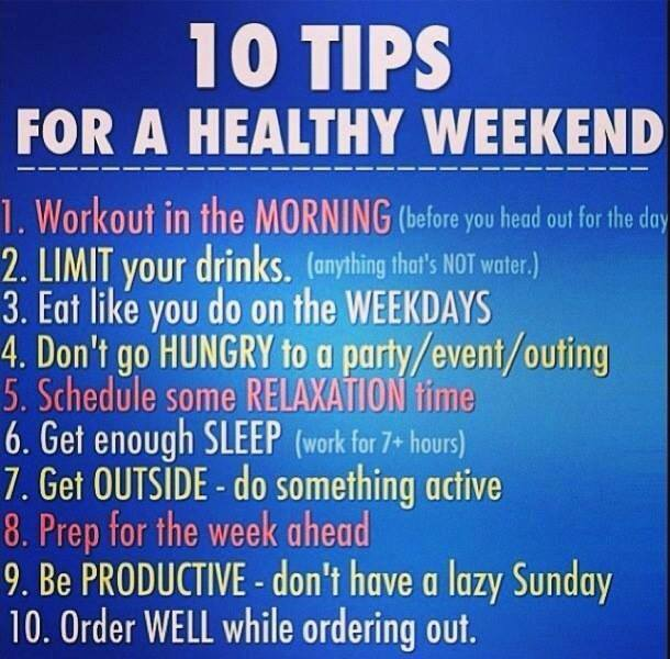 10 tips for a healthy weekend beautiful beyondxpectation